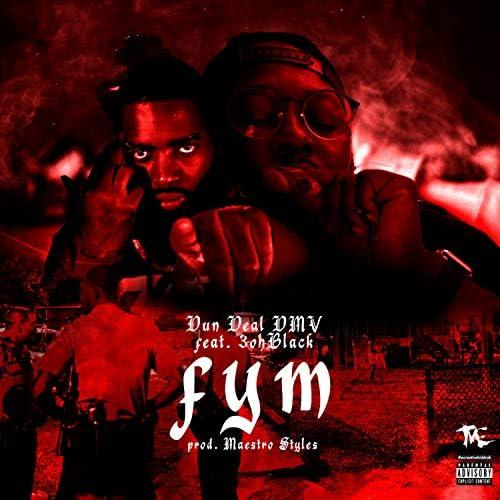 Dun Deal DMV feat. 3oh Black