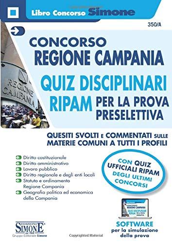 CONCORSO REGIONE CAMPANIA - QUIZ DISCIPLINARI RIPAM PER LA PROVA PRESELETTIVA