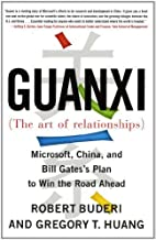 Guanxi (The Art of Relationships): Microsoft, China, and Bill Gates's Plan to Win the Road Ahead (English Edition)