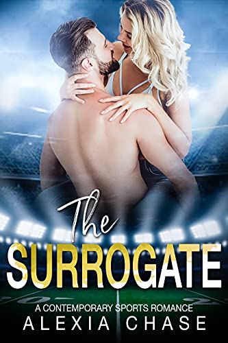 The Surrogate : A Contemporary Sports Romance (A Sinfully Tempting Series Book 10) (English Edition)