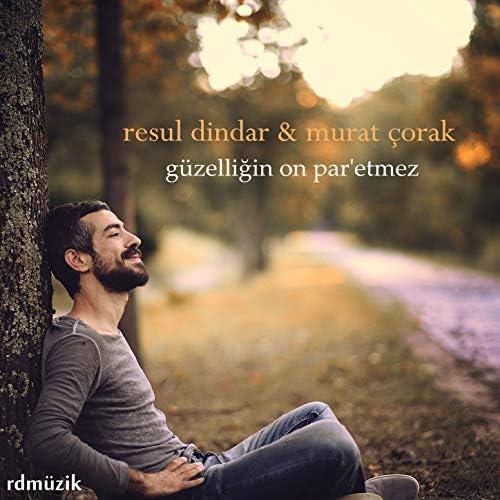 Murat Çorak & Resul Dindar feat. Murat Çorak
