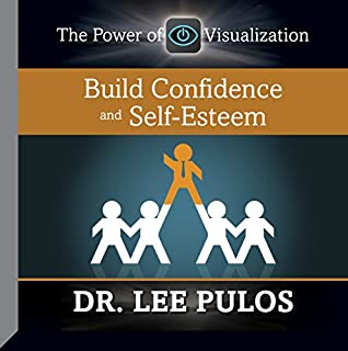 Build Confidence and Self-Esteem audiobook cover art