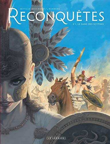 Reconquêtes - tome 3 - Le Sang des Scythes