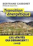 Transition énergétique - Ces vérités qui dérangent ! (Sciences et plus) - Format Kindle - 9782807321526 - 8,99 €