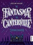 El fantasma de Canterville y otros cuentos (Austral Intrépida)
