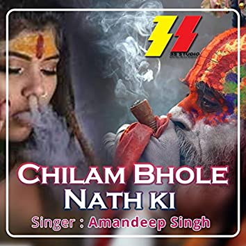 Chilam Bhole Nath Ki