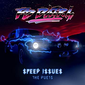 Speed Issues: The Duets