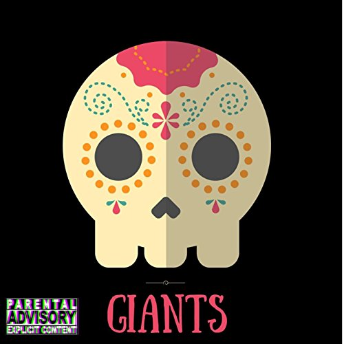 Giants (feat. Lola Spikes) [Explicit]