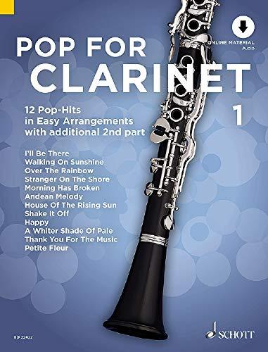 Pop For Clarinet 1: 12 Pop-Hits in Easy Arrangements. Band 1. 1-2 Klarinetten. Ausgabe mit Online-Audiodatei.: 12 Pop-Hits in Easy Arrangements. Band 1. 1-2 Klarinetten. Ausgabe mit CD.