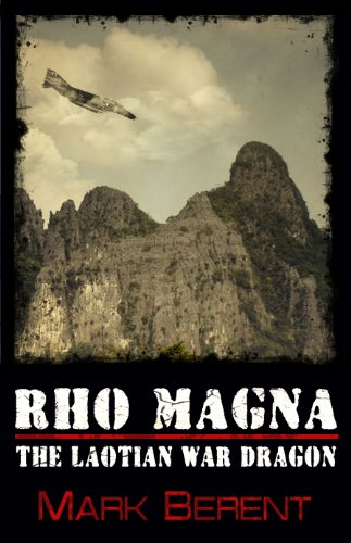 Rho Magna, the Laotian War Dragon (Short Story) by [Mark Berent]