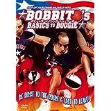 BOBBITO'S BASICS TO BOOGIE [DVD]