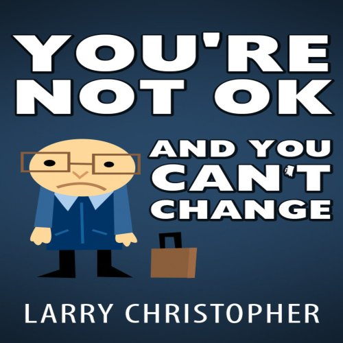 You're Not OK and You Can't Change audiobook cover art