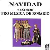 Navidad y el Conjunto Pro Musica de Rosario