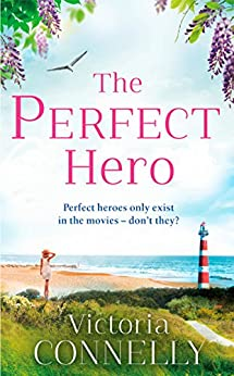 The Perfect Hero: The perfect romance read for fans of Bridgerton (Austen Addicts) (English Edition) par [Victoria Connelly]
