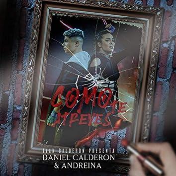 Cómo Te Atreves (feat. Daniel Calderón)