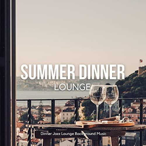 Dinner Jazz Lounge Background Music