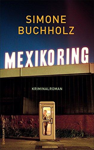 Mexikoring: Kriminalroman (suhrkamp taschenbuch)