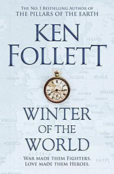 Winter of the World (The Century Trilogy Book 2) (English Edition) par [Ken Follett]