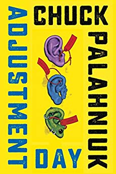 Adjustment Day: A Novel by [Chuck Palahniuk]