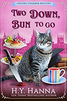Two Down, Bun To Go (Oxford Tearoom Mysteries ~ Book 3) by [H.Y. Hanna]
