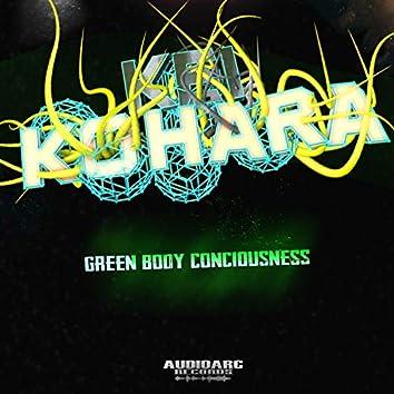 Green body conciuosness