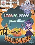 Libro de juegos para niños: halloween - libro de actividades para niños de 5 a 7 años   sopas de letras - laberintos - crucigramas - sudokus - unir los puntos - busca las diferencias - colorear