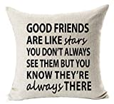 UTF4C Funny Warm Sweet Sayings Good Friends Are Like Stars You Don't Always See Them But You Know They're Always There Cotton Linen Throw Fundas de cojín Shells Case Cushion Cover, 18' x 18'