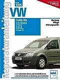 VW Caddy life ab Modelljahr 2004: 1.4/1.6 Liter, Ottomotor / 1.9/2.0 Liter TDI / 2.0 Liter SDI / 2.0 Liter Erdgas: 1305