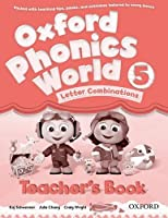 Oxford Phonics World: Level 5: Teacher's Book by Unknown(2012-12-20)