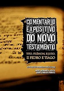 Comentário Expositivo do Novo Testamento.