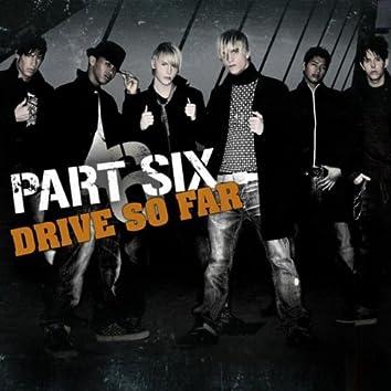 Drive So Far (& If Love's A Crime)