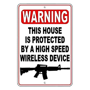 Metal tin Sign 8x12 inches Warning This House is Protected by A High Speed Wireless Device Metal Sign