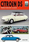 Citroen DS: French Design Classic (Car Craft)