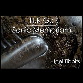 H.R.G.: Sonic Memoriam