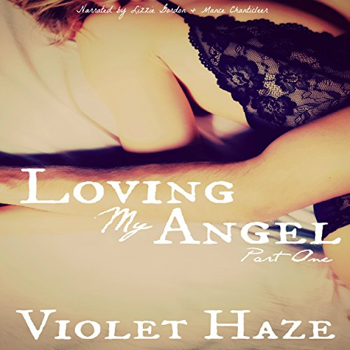Loving My Angel: Part One audiobook cover art