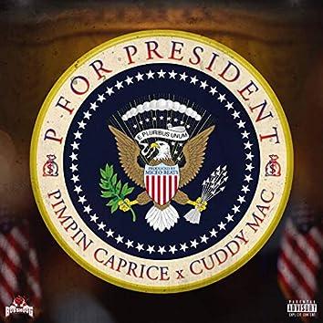 P For President (feat. Cuddy Mac)