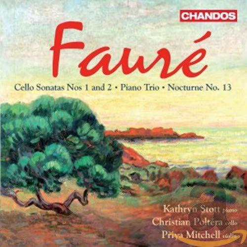 Gabriel Faure: Cellosonaten Nr.1 & 2 / Klaviertrio Op.120 / u.a.