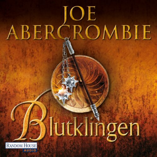 Blutklingen                   Written by:                                                                                                                                 Joe Abercrombie                               Narrated by:                                                                                                                                 David Nathan                      Length: 21 hrs and 50 mins     Not rated yet     Overall 0.0