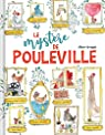 Le mystère de Pouleville par Arrayas