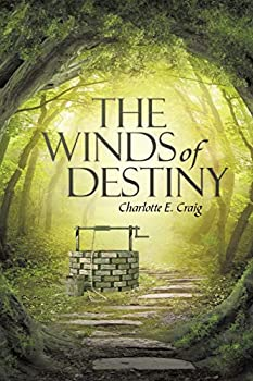 The Winds of Destiny - Book #1 of the Winds of Destiny