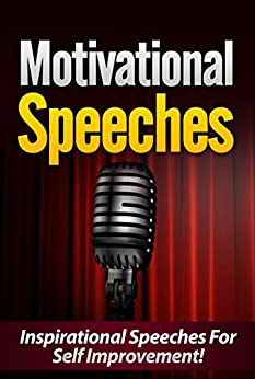 Motivational Speeches: Inspirational Speeches For Self Improvement by [Kevin Johnson]