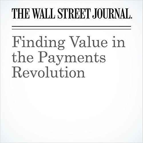 Finding Value in the Payments Revolution copertina