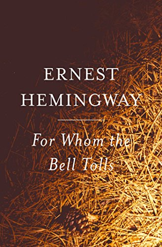 For Whom the Bell Tolls (English Edition) de [Ernest Hemingway]