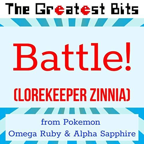 Battle! (Lorekeeper Zinnia) [From