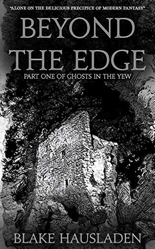 Couverture du livre Beyond the Edge (Ghosts in the Yew Book 1) (English Edition)