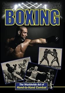 Boxing: The Worldwide Art of Hand-to-Hand Combat