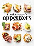 Martha Stewart's Appetizers: 200 Recipes for Dips, Spreads, Snacks, Small Plates, and Other Delicious Hors d' Oeuvres, Plus 30 Cocktails: A Cookbook