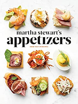 Martha Stewart's Appetizers: 200 Recipes for Dips, Spreads, Snacks, Small Plates, and Other Delicious Hors d'Oeuvres, Plus 30 Cocktails 0307954625 Book Cover