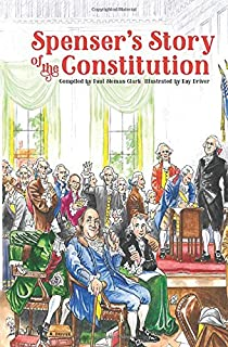 Spenser's Story of the Constitution