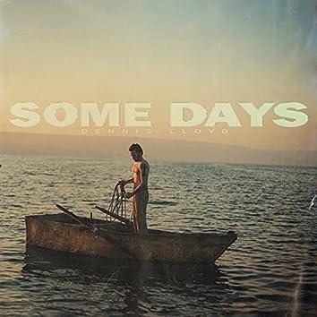 Some Days